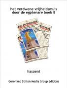 hasoeni - het verdwene vrijheidsmuisdoor de egptenare boek 8