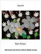 Rati Potter - Jazmin