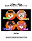 Shafita - -Different High-Los Ratones más diferentes