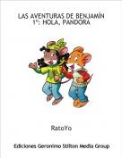 RatoYo - LAS AVENTURAS DE BENJAMÍN1º: HOLA, PANDORA