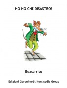 Beasorriso - HO HO CHE DISASTRO!