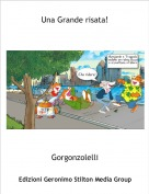 Gorgonzolelli - Una Grande risata!