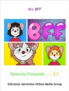 Ratoncita Presumida ----- R.P - Mis BFF