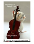 Emily Passion :3              . - Into Emily´s                        .Kawaii count                 .