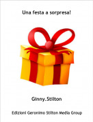 Ginny.Stilton - Una festa a sorpresa!