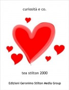 tea stilton 2000 - curiosità e co.