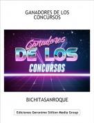 BICHITASANROQUE - GANADORES DE LOS CONCURSOS