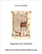 Topandro De Violinelli - Le tre storie
