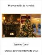 Teratizo Conté - Mi decoración de Navidad
