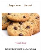 Topolillina - Prepariamo… i biscotti!