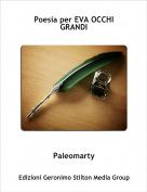 Paleomarty - Poesia per EVA OCCHI GRANDI