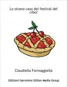 Claudiella Formaggiella - Lo strano caso del festival del cibo!