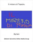 Myriam - Il mistero di Topazia.