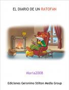 Maria2008 - EL DIARIO DE UN RATOFAN
