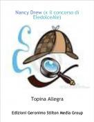 Topina Allegra - Nancy Drew (x il concorso di EledolceAle)
