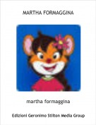 martha formaggina - MARTHA FORMAGGINA