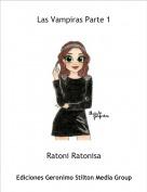 Ratoni Ratonisa - Las Vampiras Parte 1