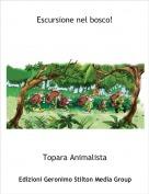 Topara Animalista - Escursione nel bosco!