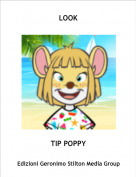 TIP POPPY - LOOK