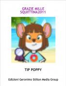 TIP POPPY - GRAZIE MILLE SQUITTINA2011