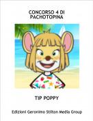 TIP POPPY - CONCORSO 4 DI PACHOTOPINA