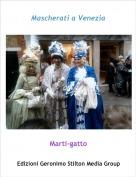 Marti-gatto - Mascherati a Venezia