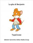 TopaCiceee - La gita di Benjamin