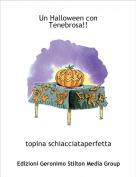 topina schiacciataperfetta - Un Halloween con Tenebrosa!!