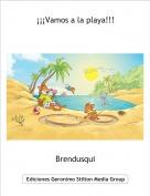 Brendusqui - ¡¡¡Vamos a la playa!!!