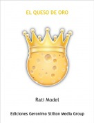 Rati Model - EL QUESO DE ORO