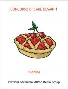 nuccina - CONCORSO DI CAKE DESAIN 1