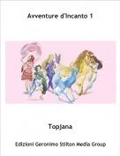 Topjana - Avventure d'Incanto 1