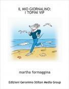 martha formaggina - IL MIO GIORNALINO:I TOPINI VIP
