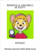 RATIGUAY - RESPUETAS AL CONCURSO 2 DE SCOTTY