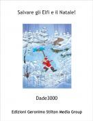 Dade3000 - Salvare gli Elfi e il Natale!