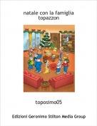 toposimo05 - natale con la famiglia topazzon