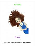 El ena - My Way