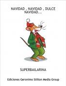 SUPERBAILARINA - NAVIDAD , NAVIDAD , DULCE NAVIDAD...