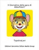 TopolinaLavi - Il Giornalino della gara di Abbuffata!!