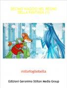 millefogliebella - DECIMO VIAGGIO NEL REGNO DELLA FANTASIA (1)