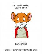 Larafontina - No se de Moda.Ultimo libro.