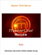 Rola - Master Chef Mouse