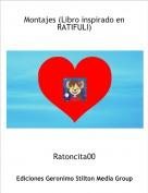 Ratoncita00 - Montajes (Libro inspirado en  RATIFULI)