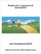 stecchina@emma2010 - Poesie per il concorso di emma2010