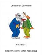 mattopo11 - L'errore di Geronimo
