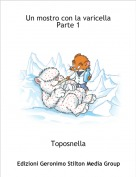 Toposnella - Un mostro con la varicella Parte 1