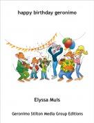 Elyssa Muis - happy birthday geronimo