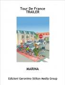 MARINA - Tour De France TRAILER
