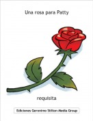 requisita - Una rosa para Patty