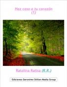 Ratolina Ratisa (R.R.) - Haz caso a tu corazón(1)